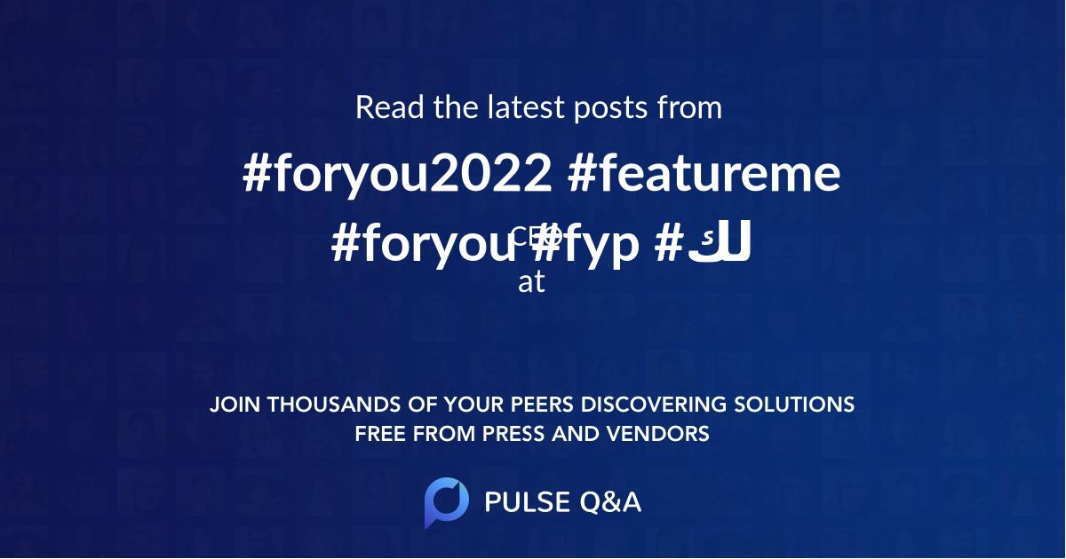 #foryou2022 #featureme #foryou #fyp #لك