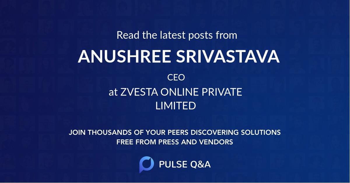 ANUSHREE SRIVASTAVA