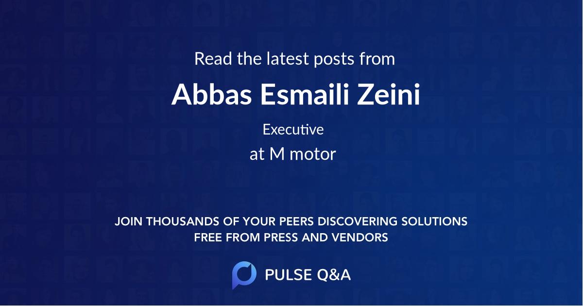 Abbas Esmaili Zeini