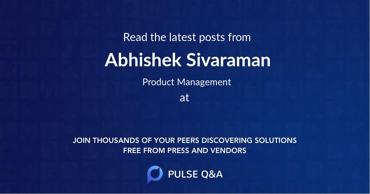 Abhishek Sivaraman