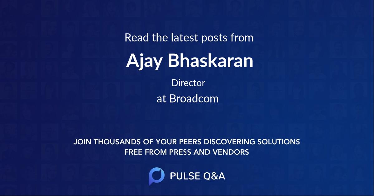 Ajay Bhaskaran