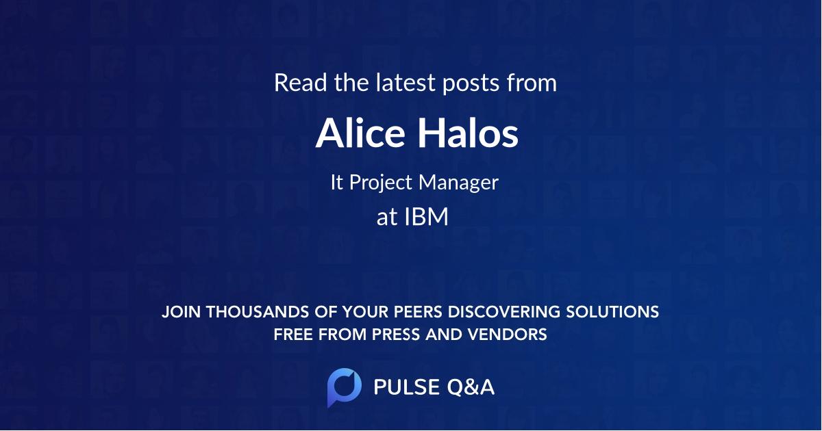Alice Halos