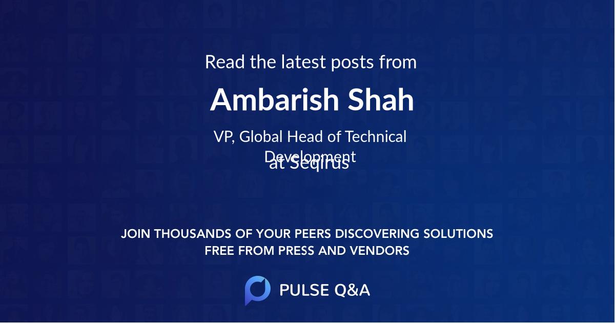 Ambarish Shah