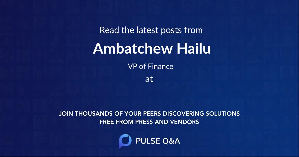Ambatchew Hailu