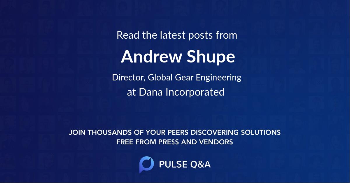 Andrew Shupe