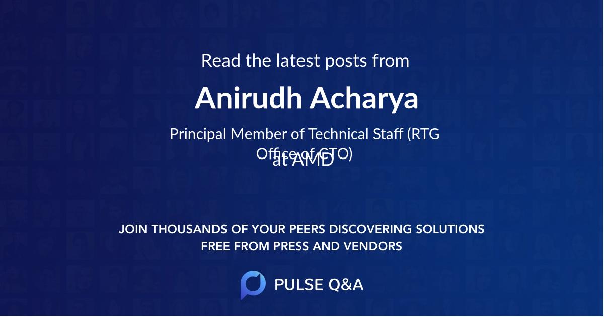 Anirudh Acharya