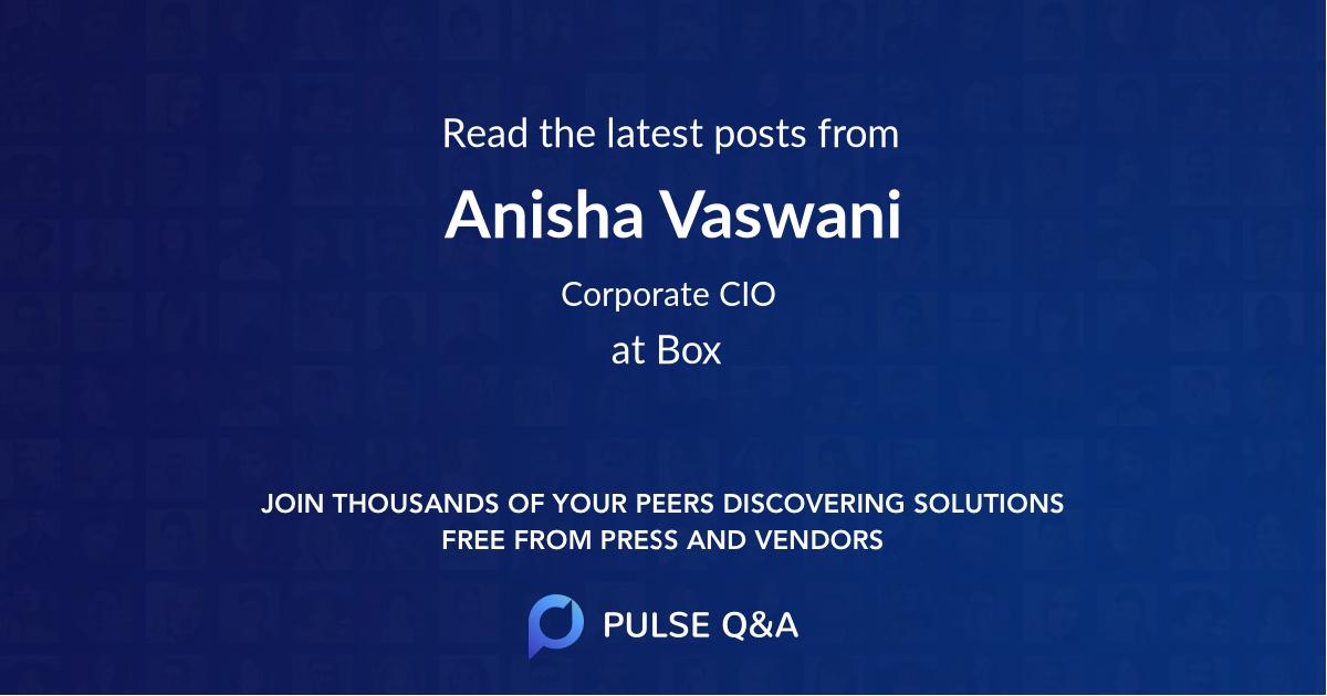 Anisha Vaswani