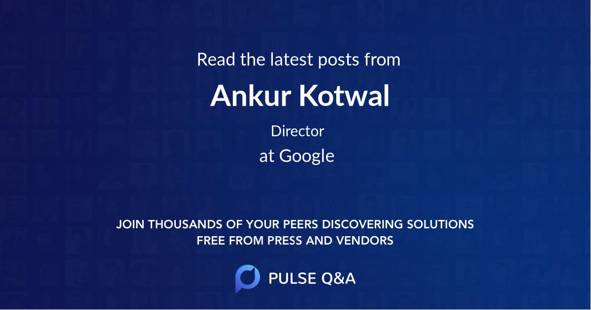 Ankur Kotwal
