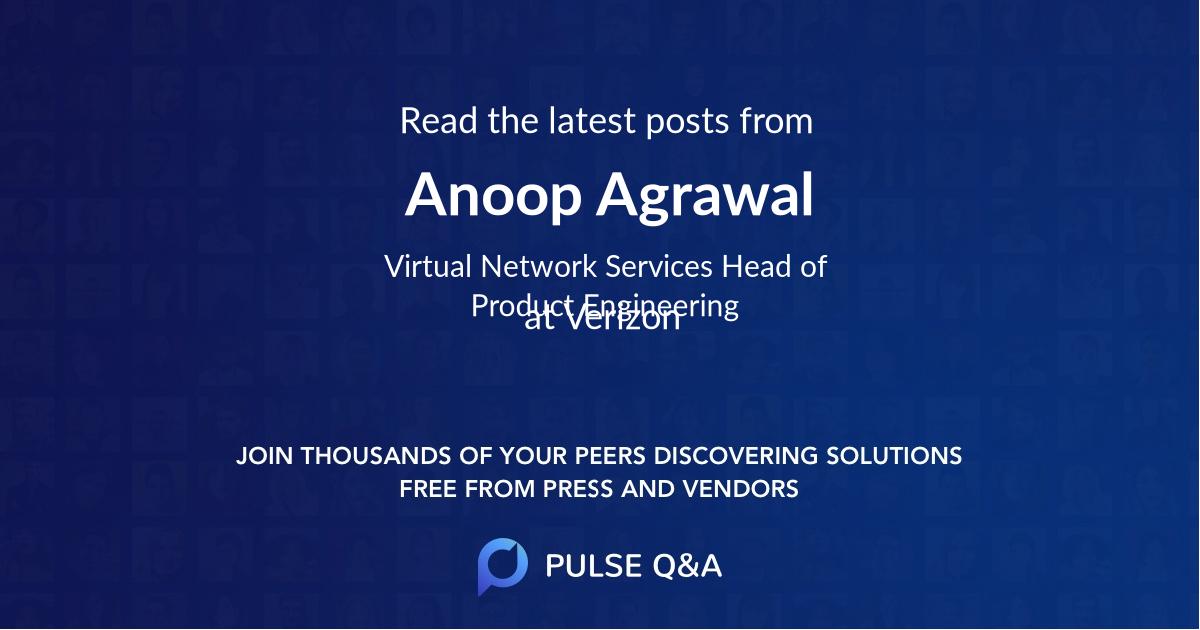 Anoop Agrawal