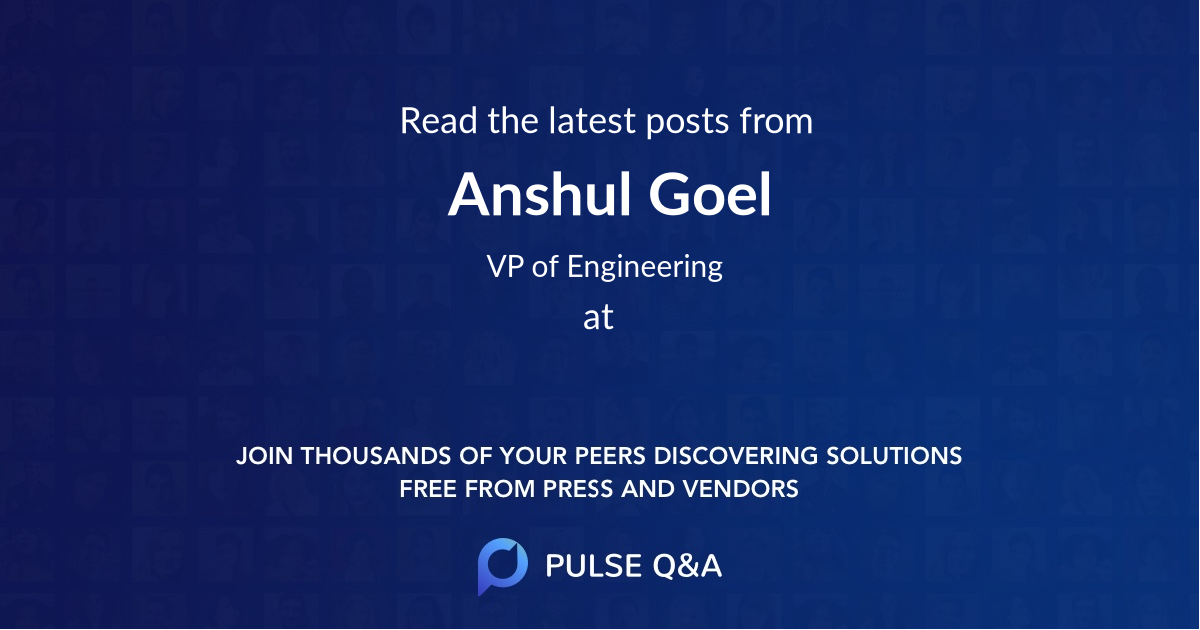 Anshul Goel
