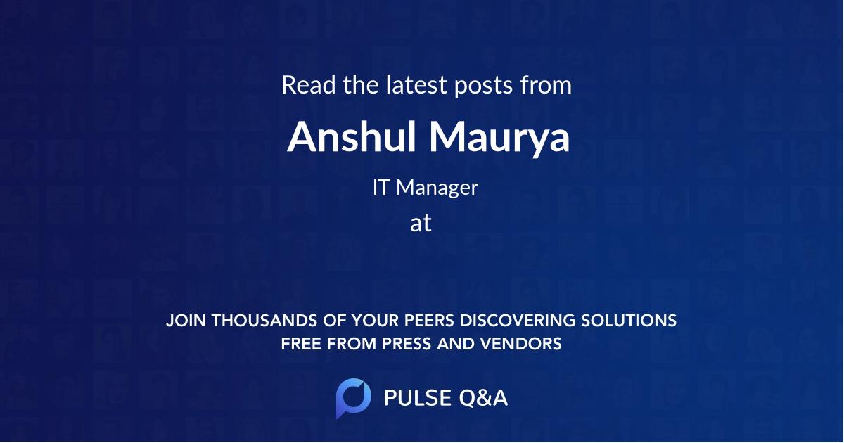 Anshul Maurya