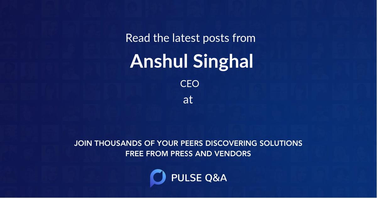 Anshul Singhal