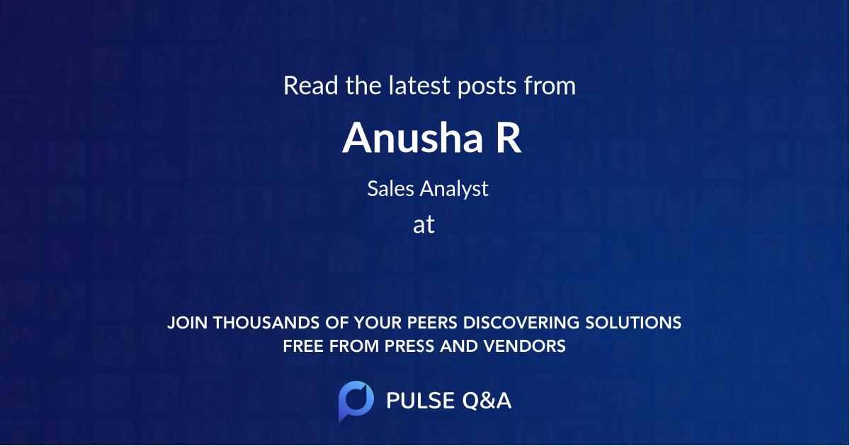 Anusha R