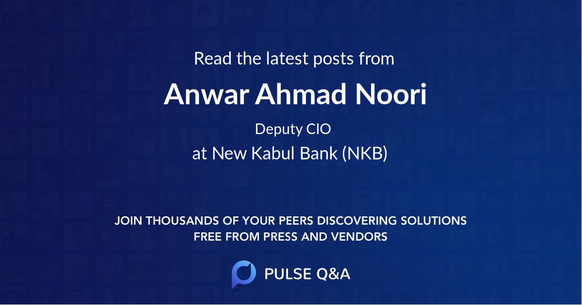 Anwar Ahmad Noori