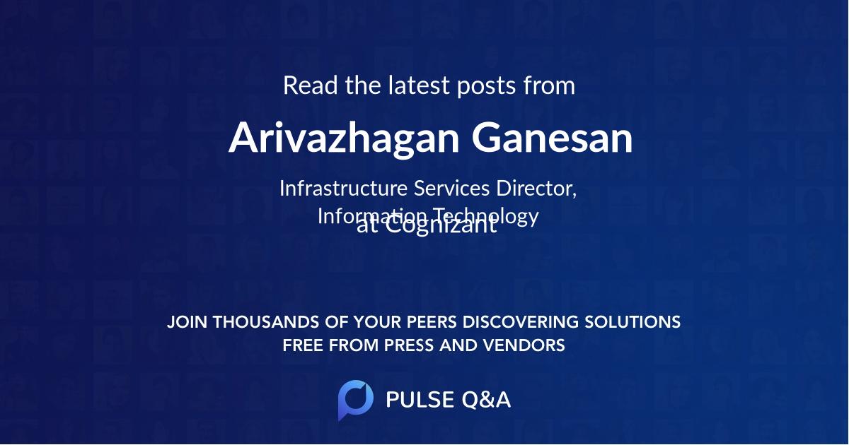 Arivazhagan Ganesan