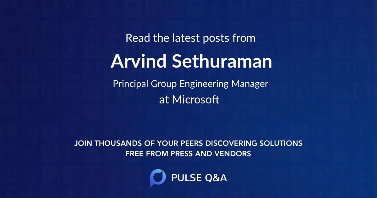 Arvind Sethuraman