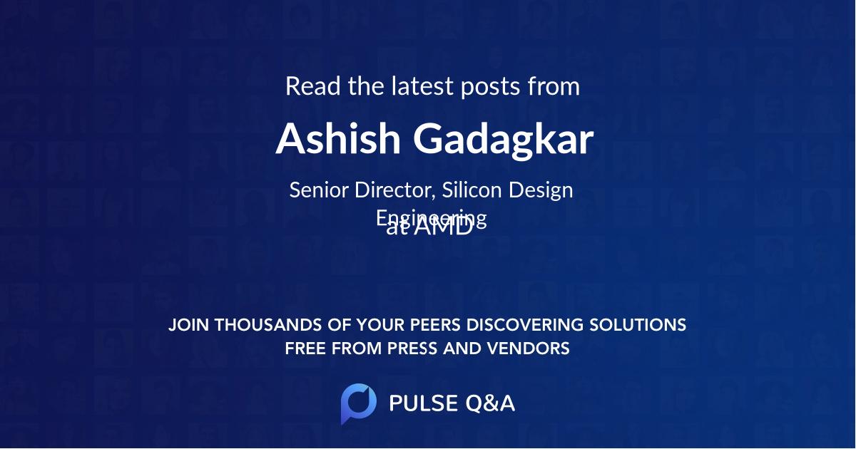Ashish Gadagkar