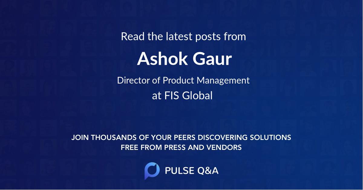 Ashok Gaur