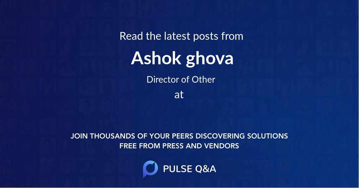 Ashok ghova