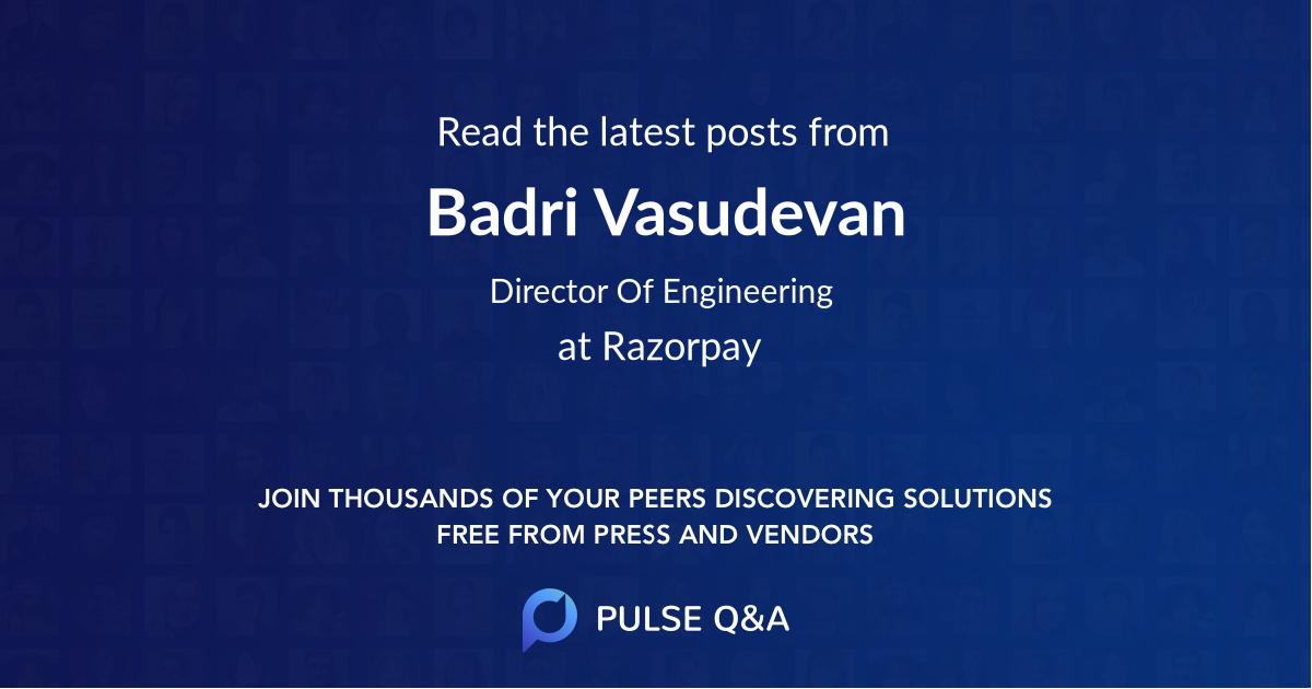 Badri Vasudevan