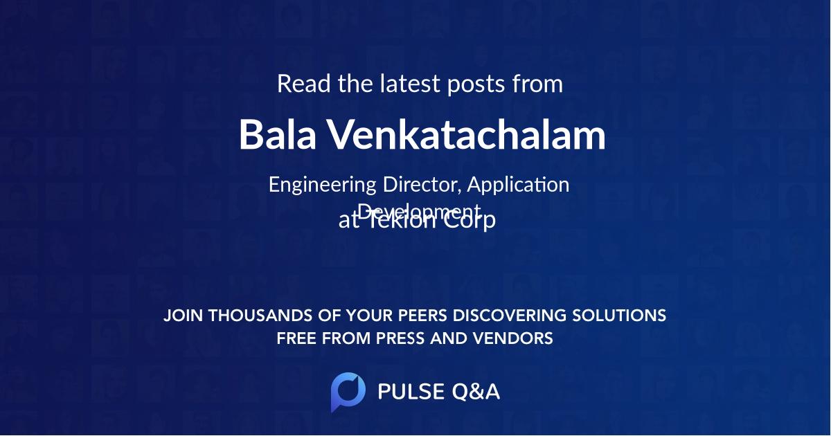 Bala Venkatachalam