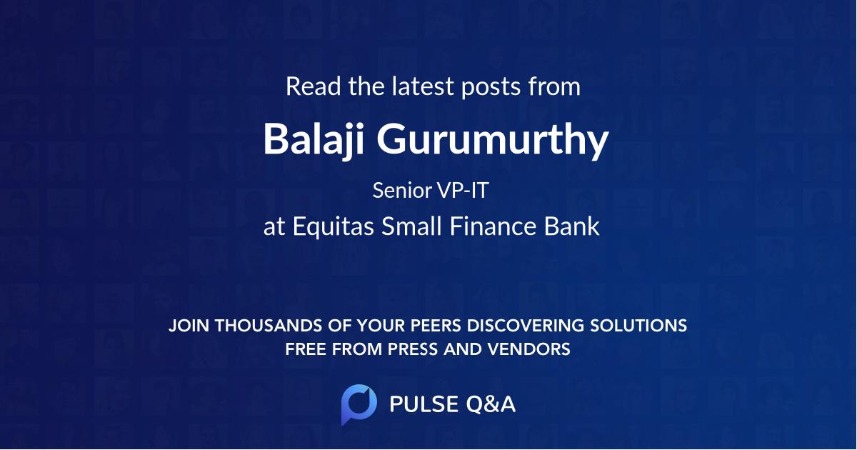 Balaji Gurumurthy