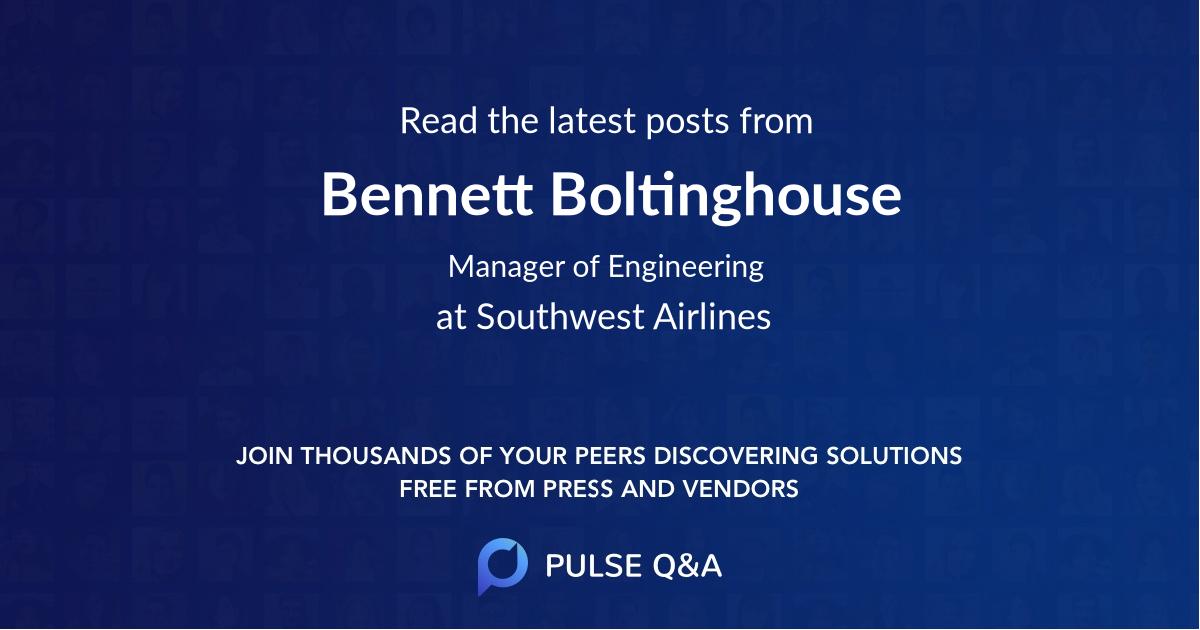 Bennett Boltinghouse