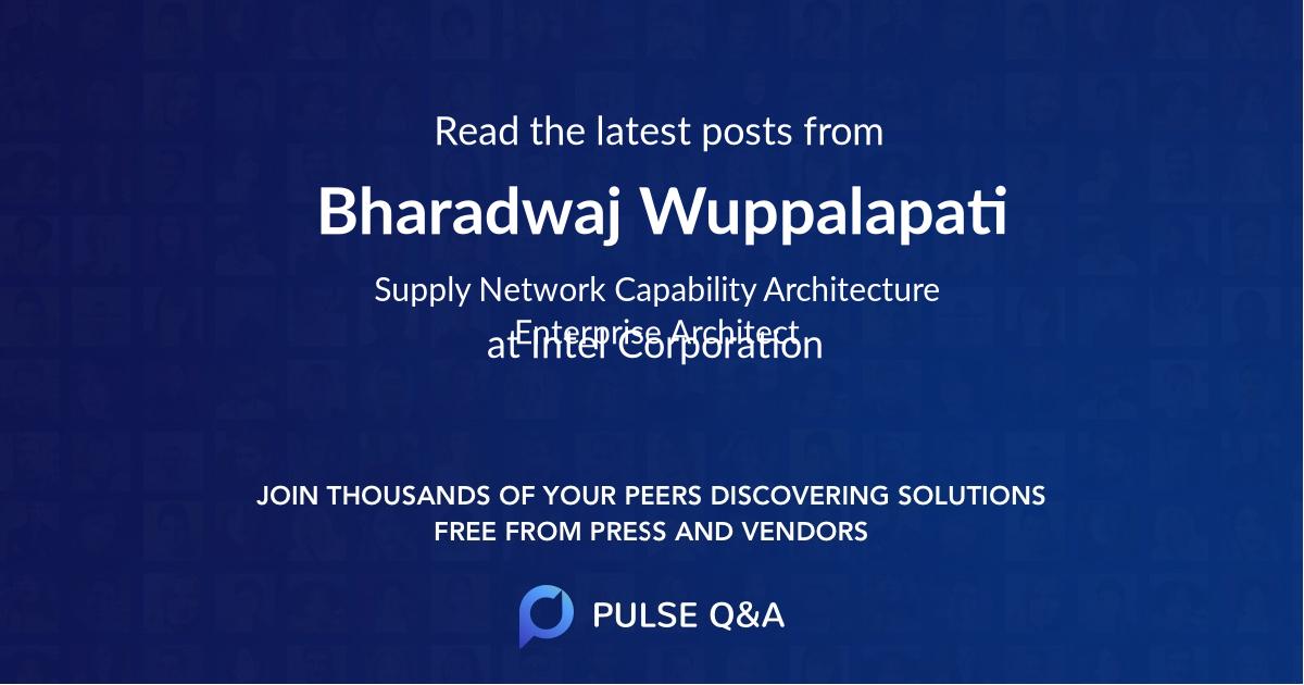 Bharadwaj Wuppalapati