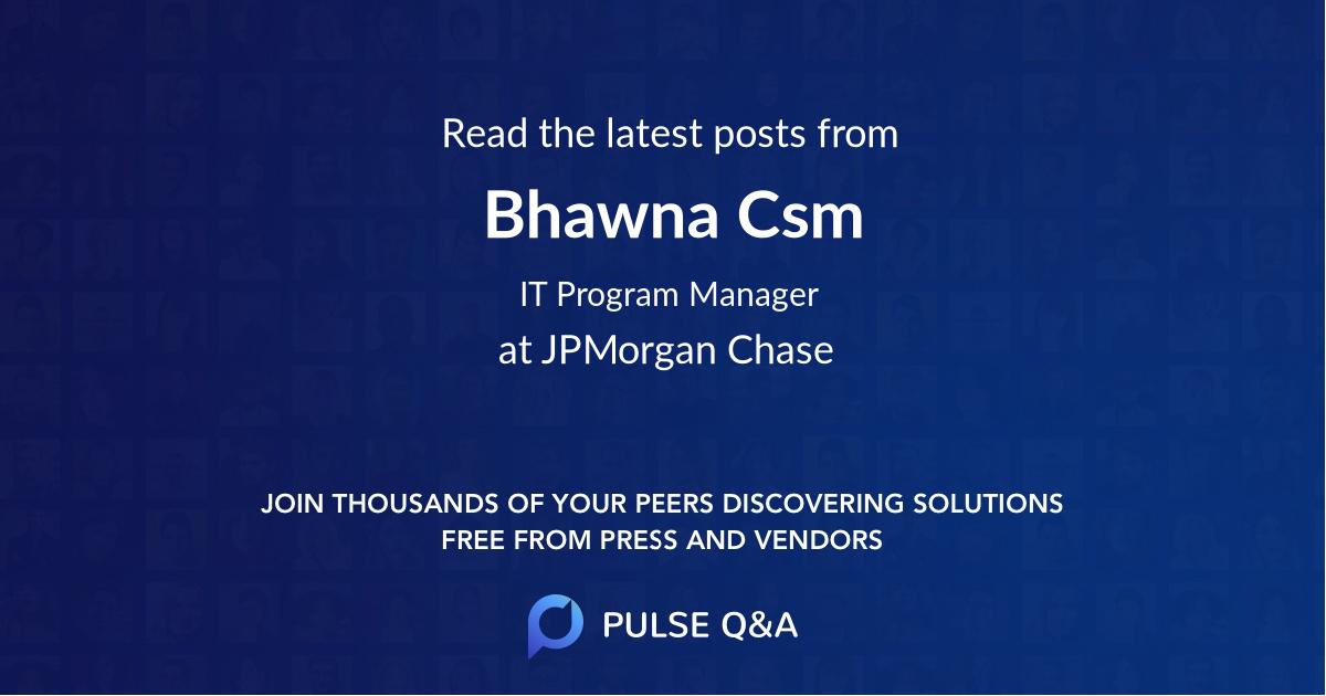 Bhawna Csm