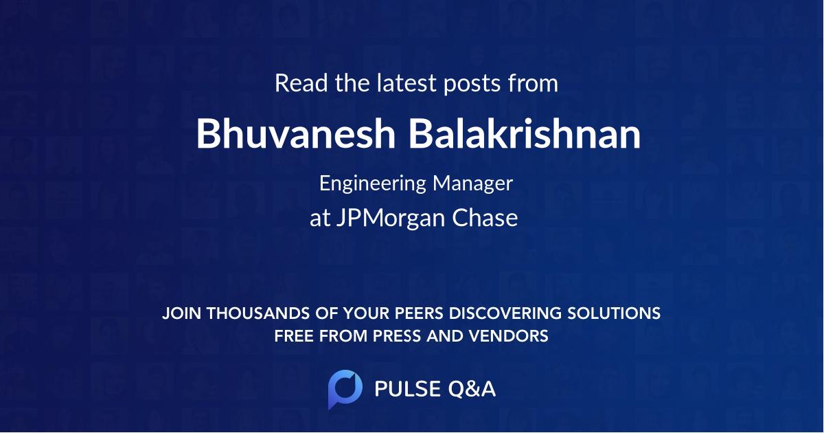Bhuvanesh Balakrishnan