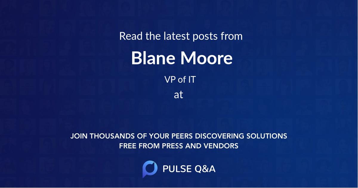 Blane Moore