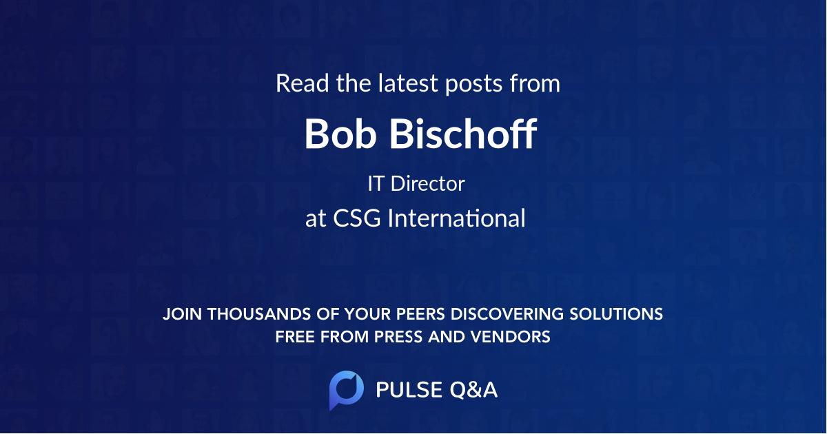 Bob Bischoff