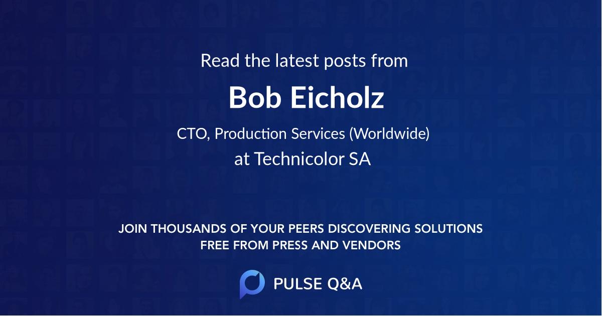 Bob Eicholz