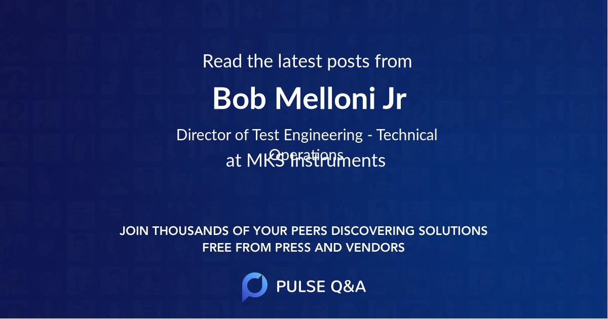 Bob Melloni Jr.