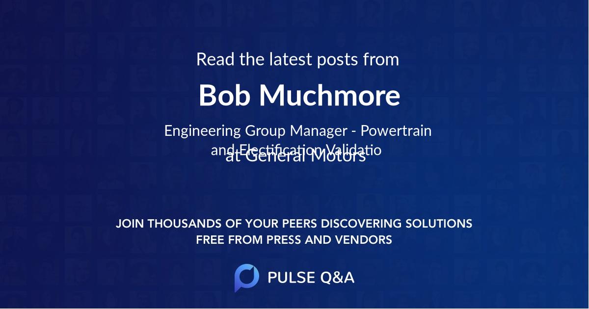 Bob Muchmore