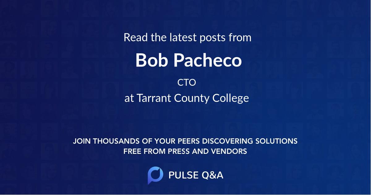 Bob Pacheco