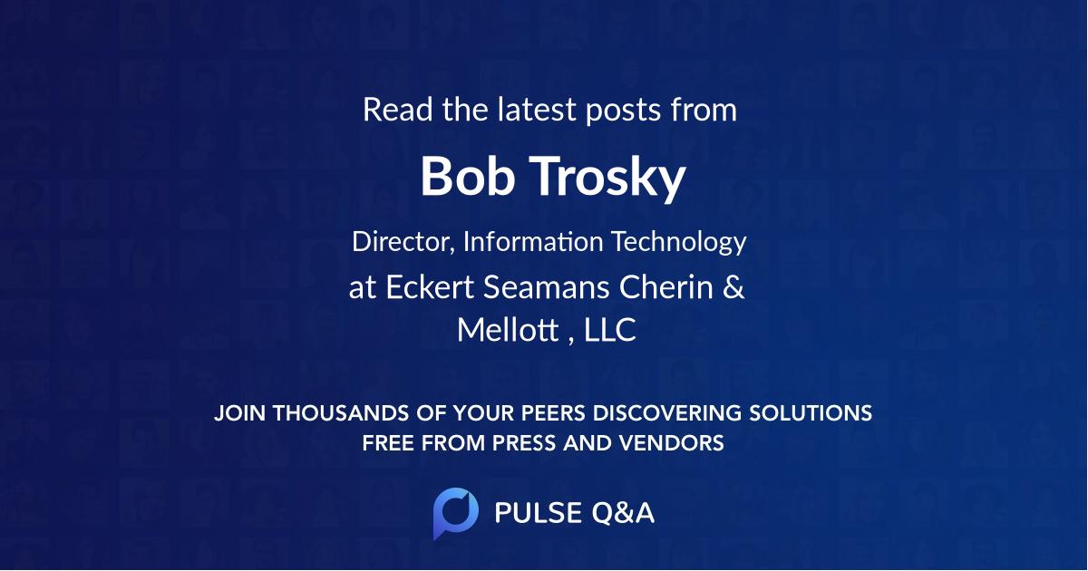 Bob Trosky