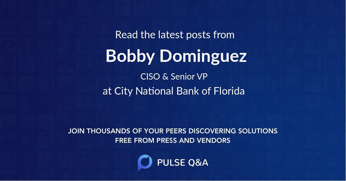 Bobby Dominguez