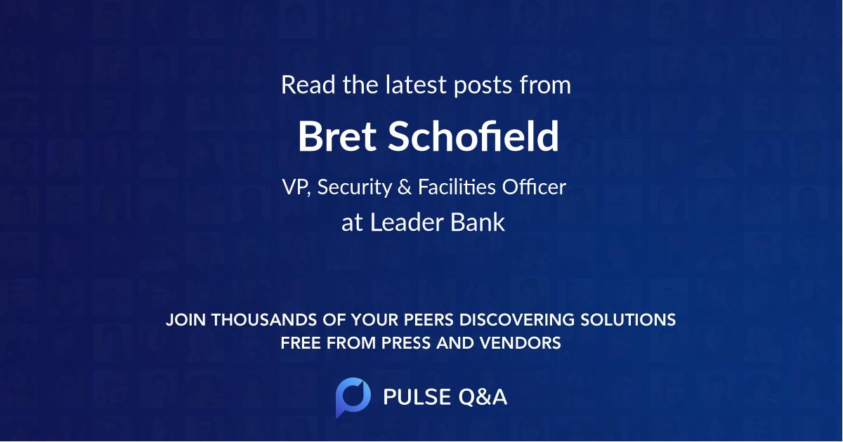 Bret Schofield