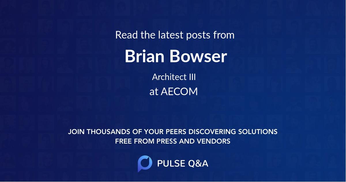 Brian Bowser