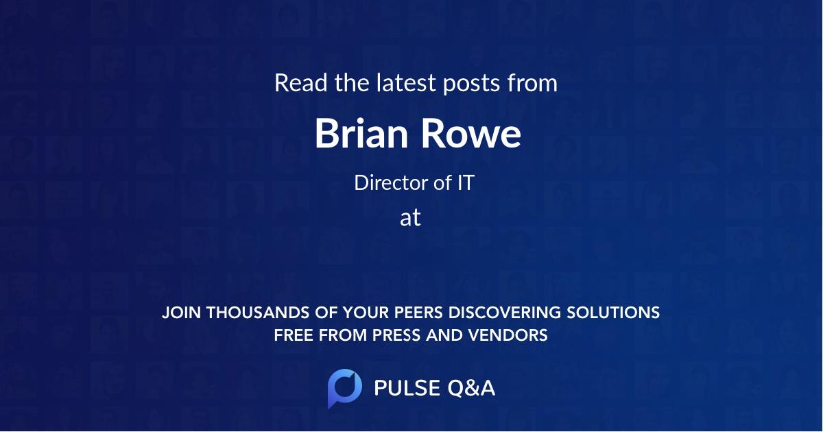 Brian Rowe