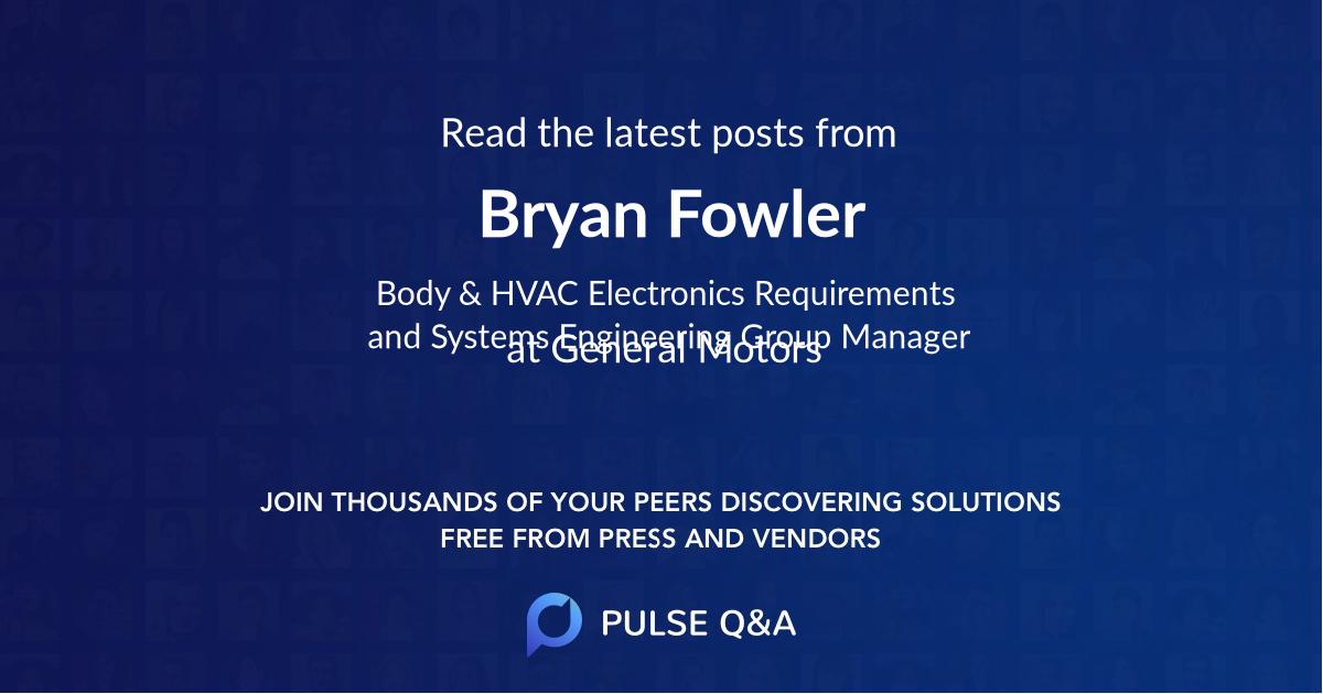 Bryan Fowler