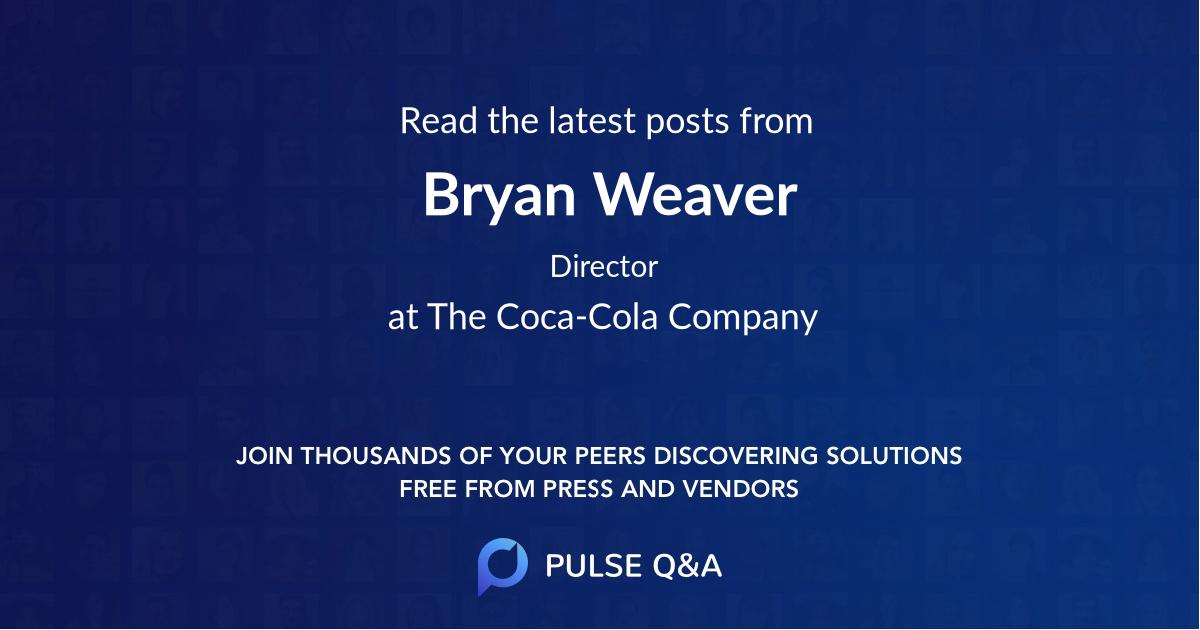 Bryan Weaver