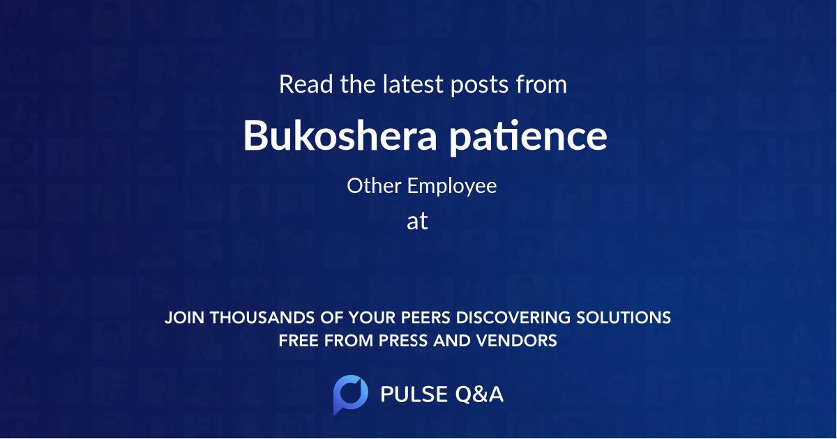 Bukoshera patience