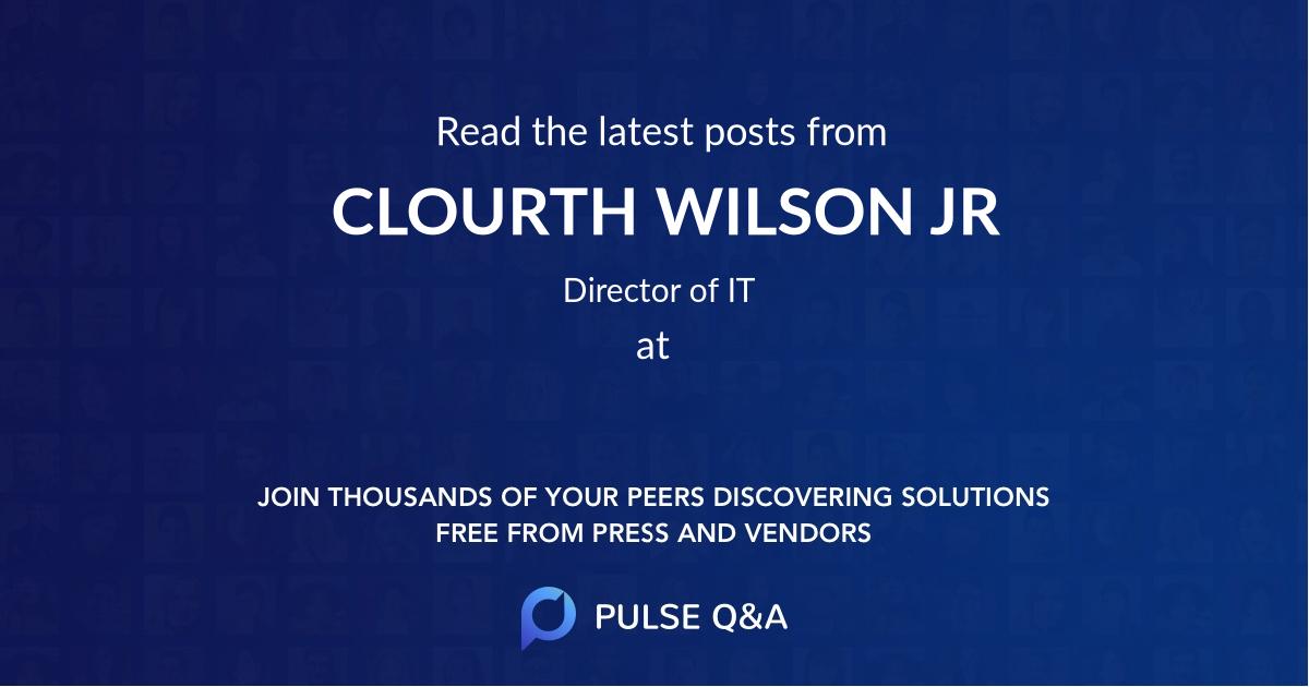CLOURTH WILSON JR
