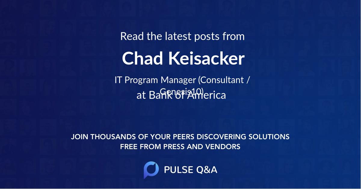 Chad Keisacker