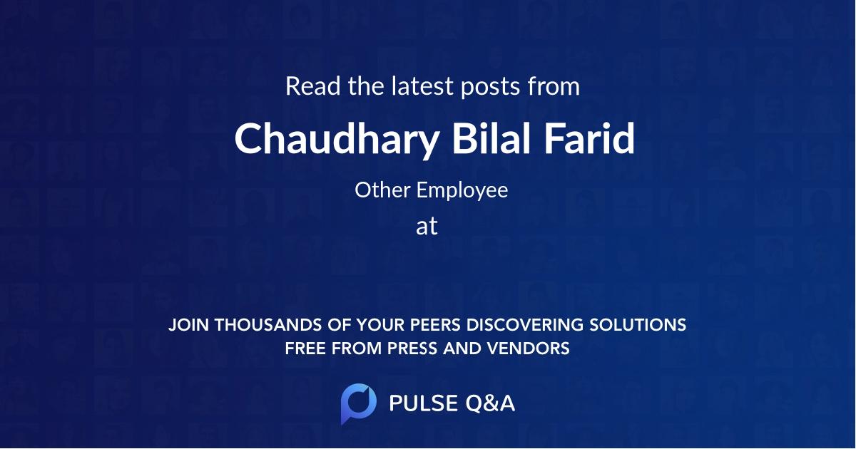 Chaudhary Bilal Farid