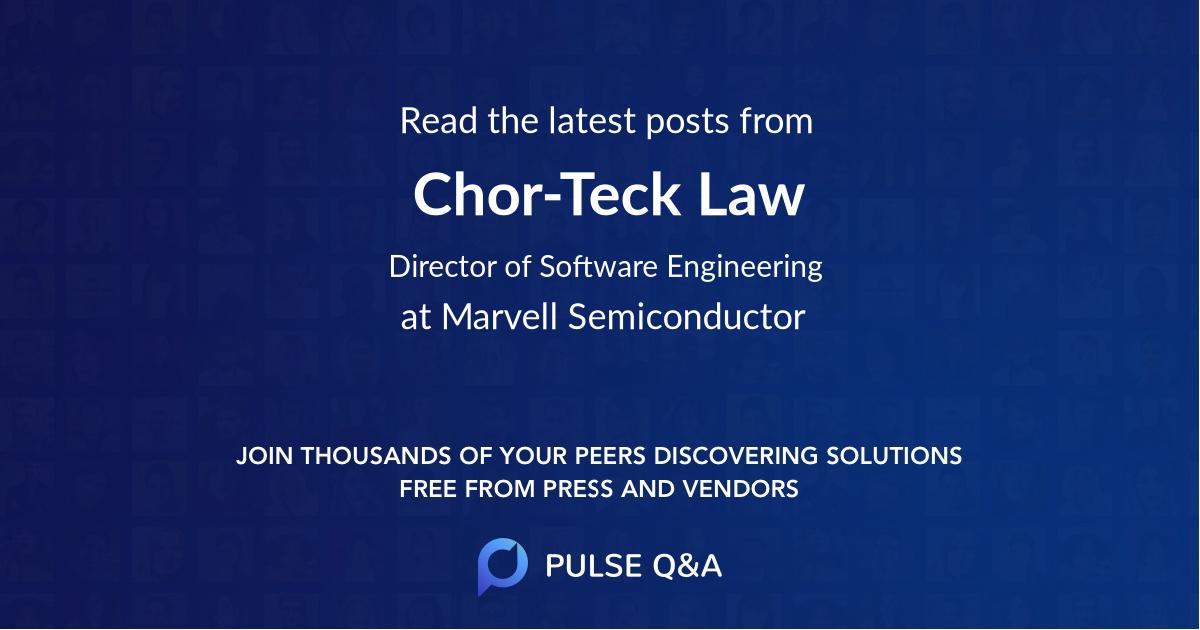 Chor-Teck Law
