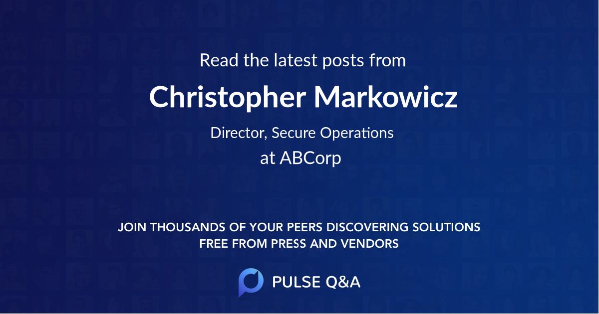 Christopher Markowicz