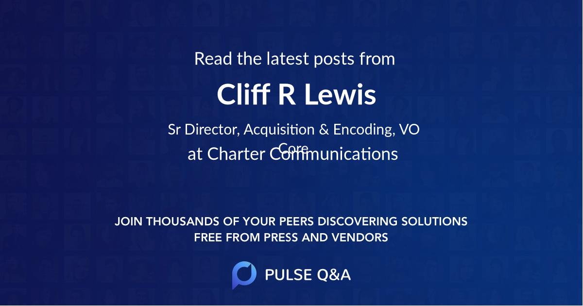 Cliff R Lewis